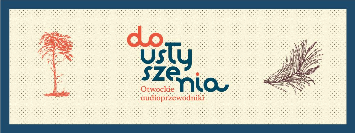 """""""Do usłyszenia"""" Otwockie audioprzewodniki"""